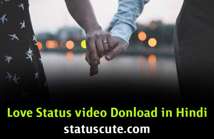 love status video download hindi